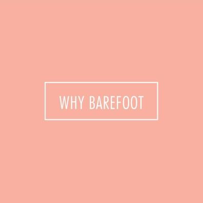 Whybarefoot2